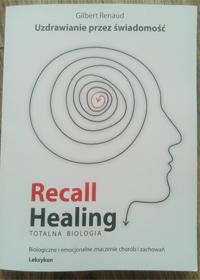uzdrowienie_przez_swiadomosc_recall_healing